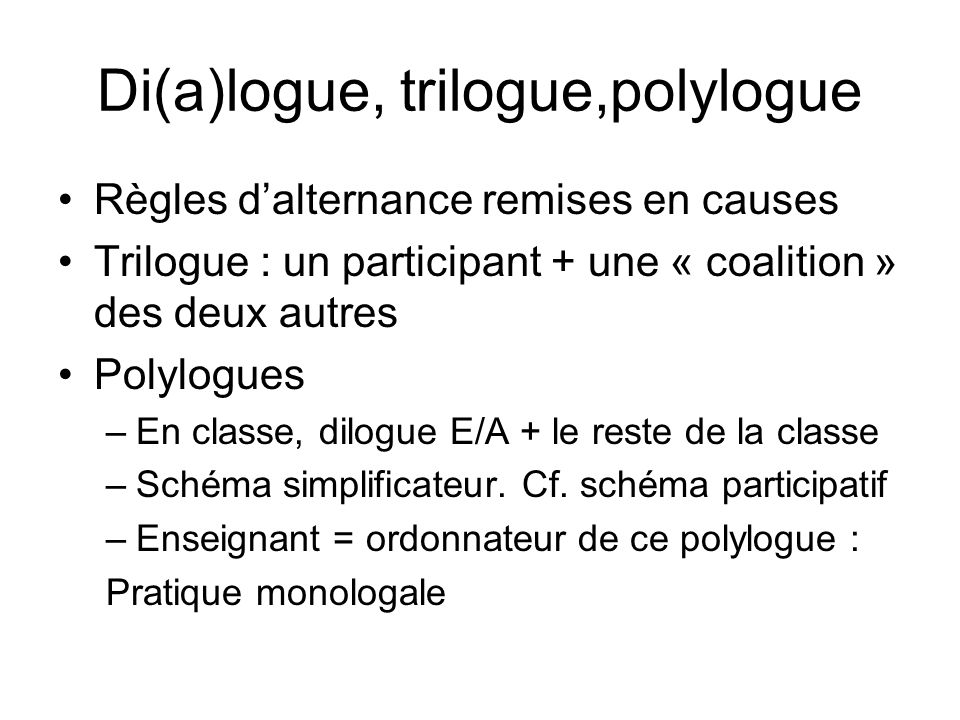 Di(a)logue, trilogue,polylogue