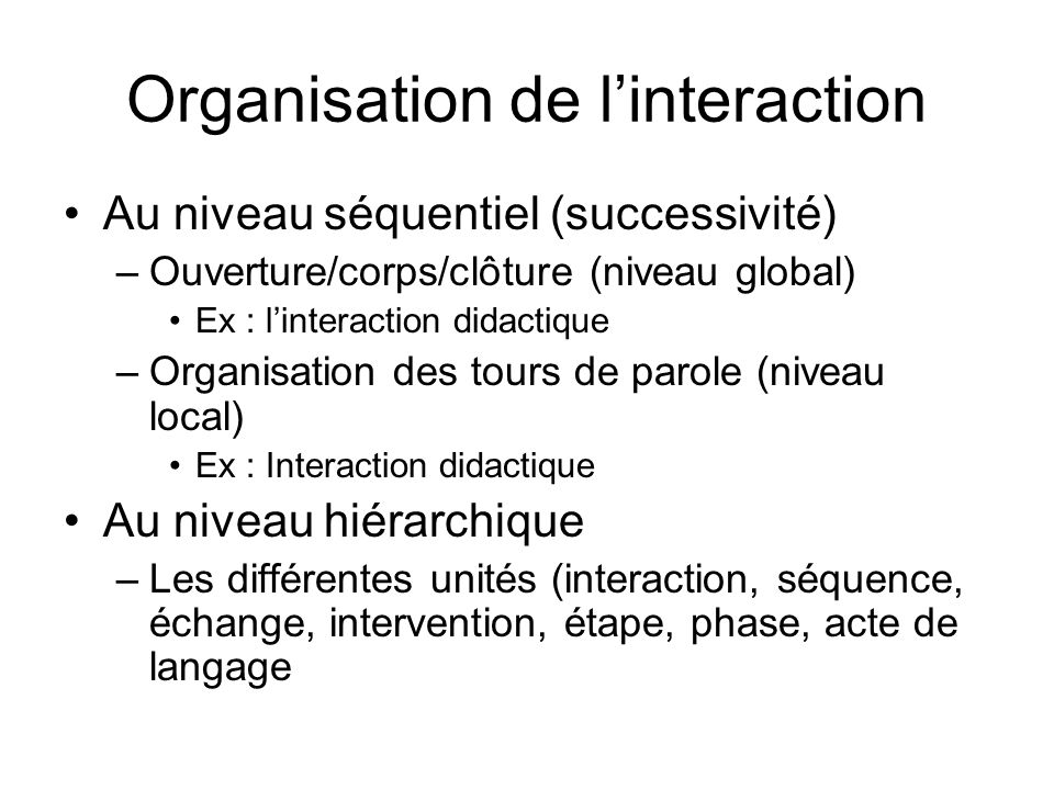 Organisation de l'interaction
