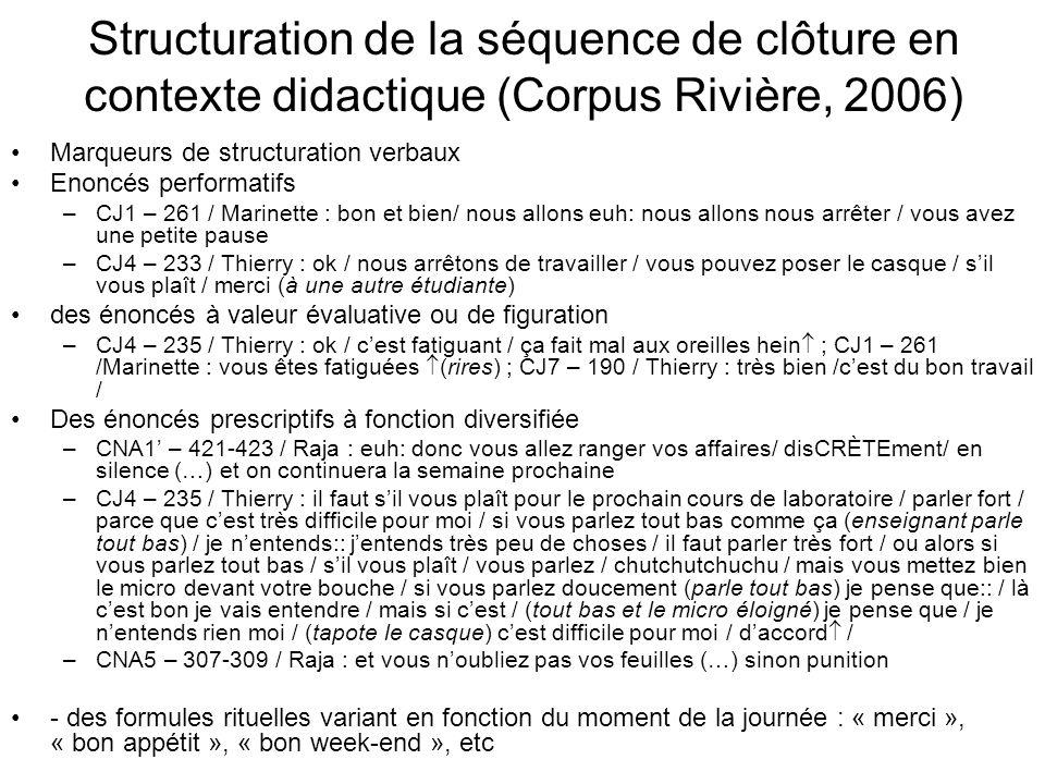 Structuration de la séquence de clôture en contexte didactique (Corpus Rivière, 2006)