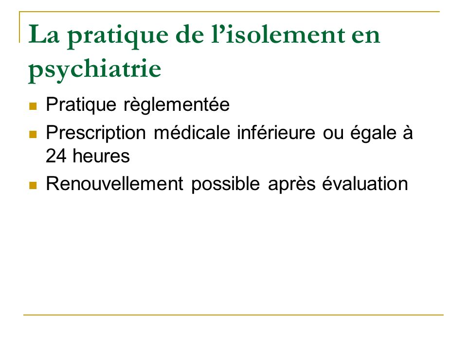 Cadre th rapeutique isolement et contention ppt video for Chambre de soins intensifs en psychiatrie