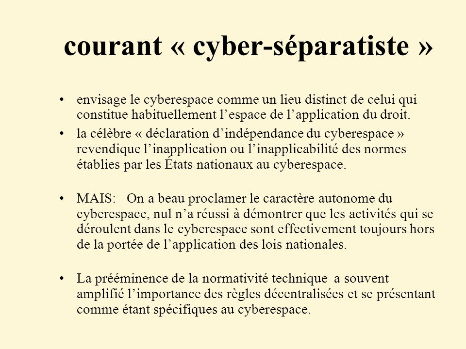 courant « cyber-séparatiste »