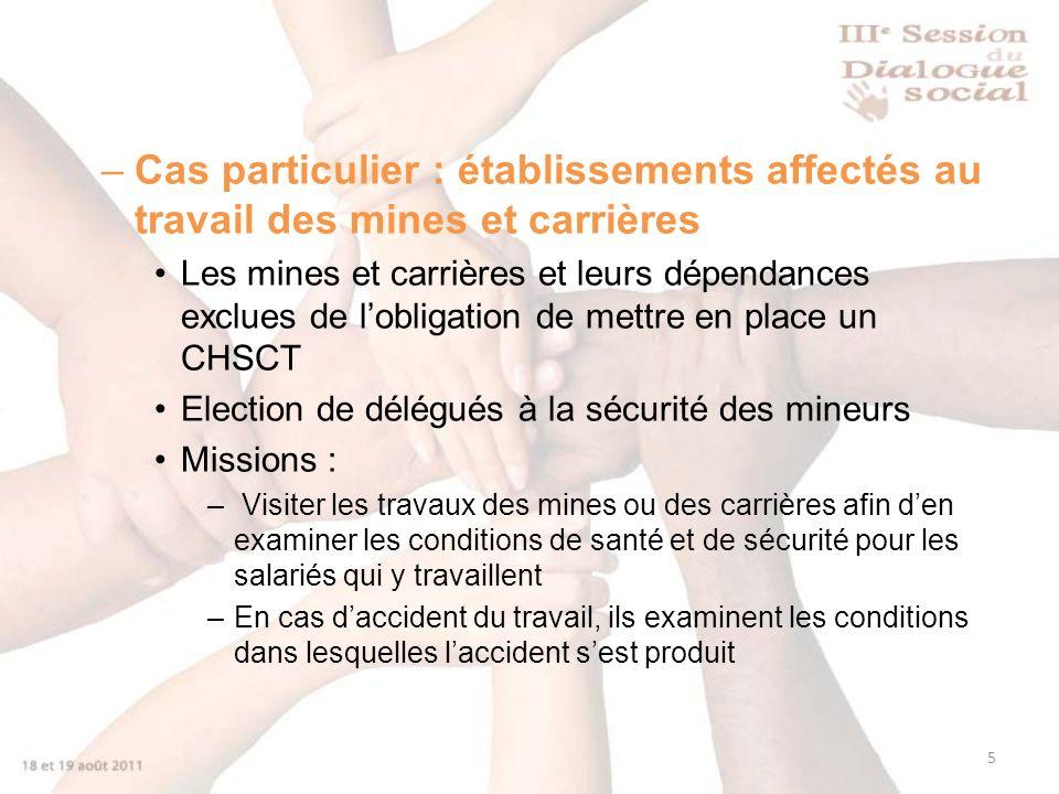 Cas particulier : établissements affectés au travail des mines et carrières