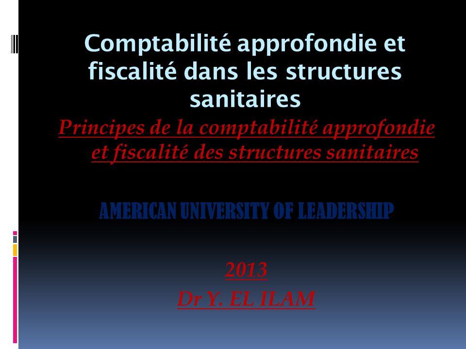 Comptabilité approfondie et fiscalité dans les structures sanitaires