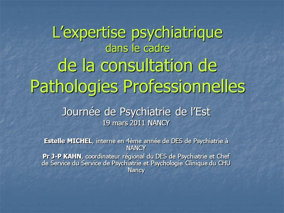 L'expertise psychiatrique dans le cadre de la consultation de Pathologies Professionnelles