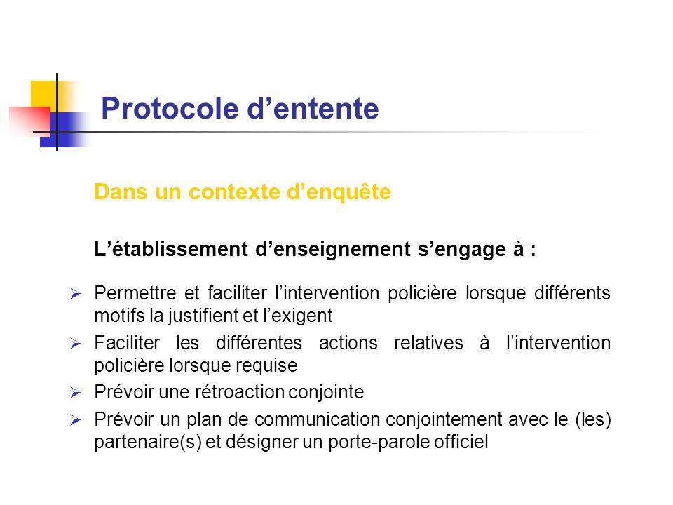 Protocole d'entente Dans un contexte d'enquête