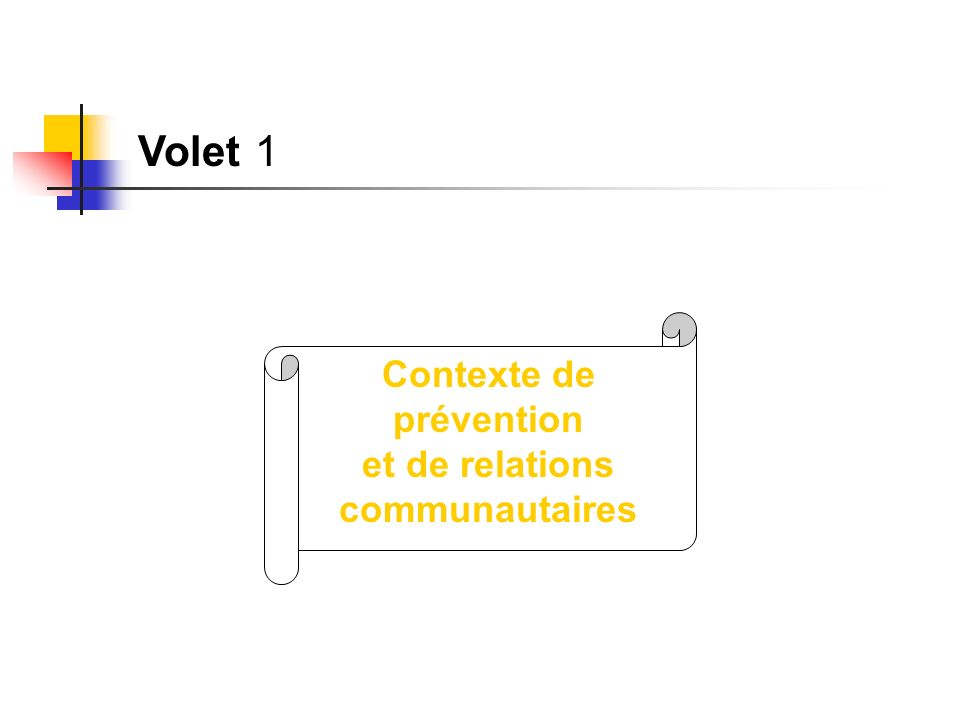 Contexte de prévention et de relations communautaires