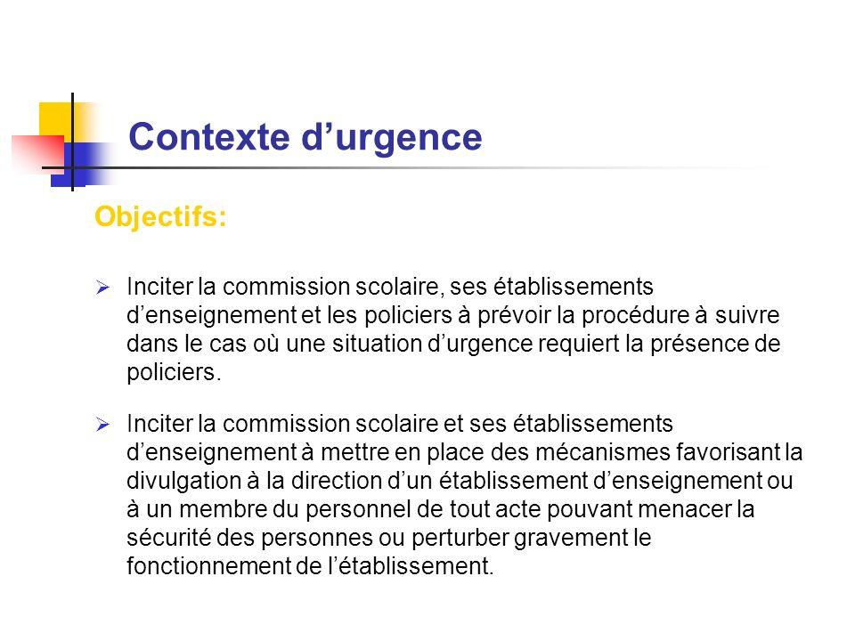 Contexte d'urgence Objectifs: