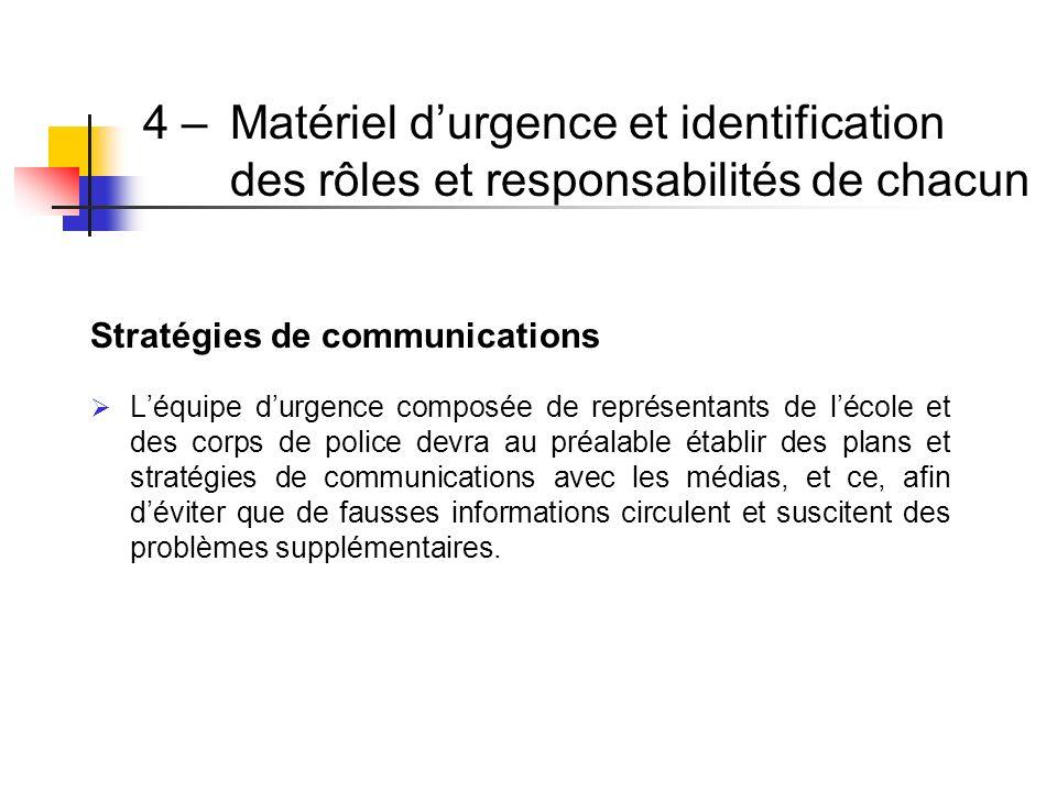 4 –. Matériel d'urgence et identification