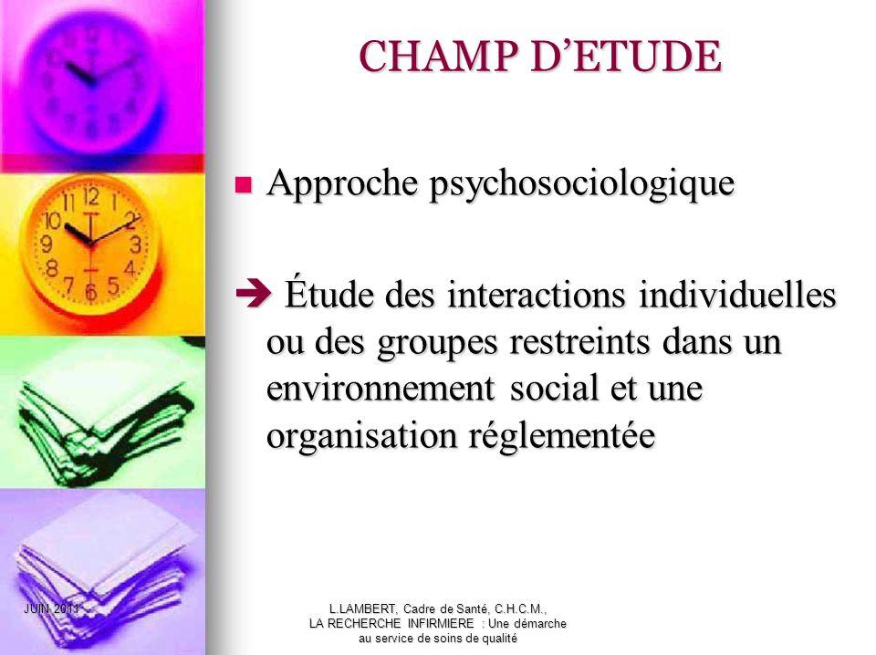 CHAMP D'ETUDE Approche psychosociologique