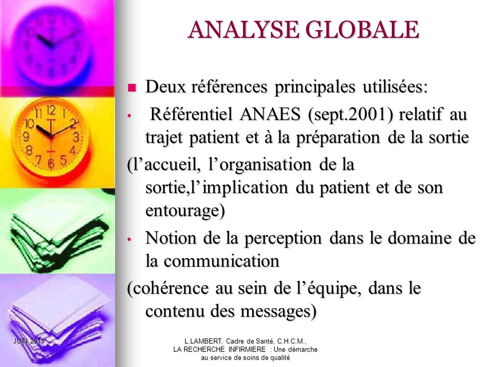 ANALYSE GLOBALE Deux références principales utilisées: