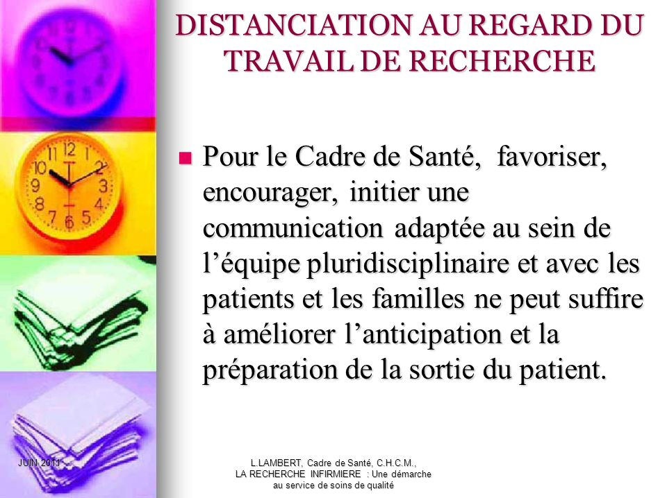 DISTANCIATION AU REGARD DU TRAVAIL DE RECHERCHE