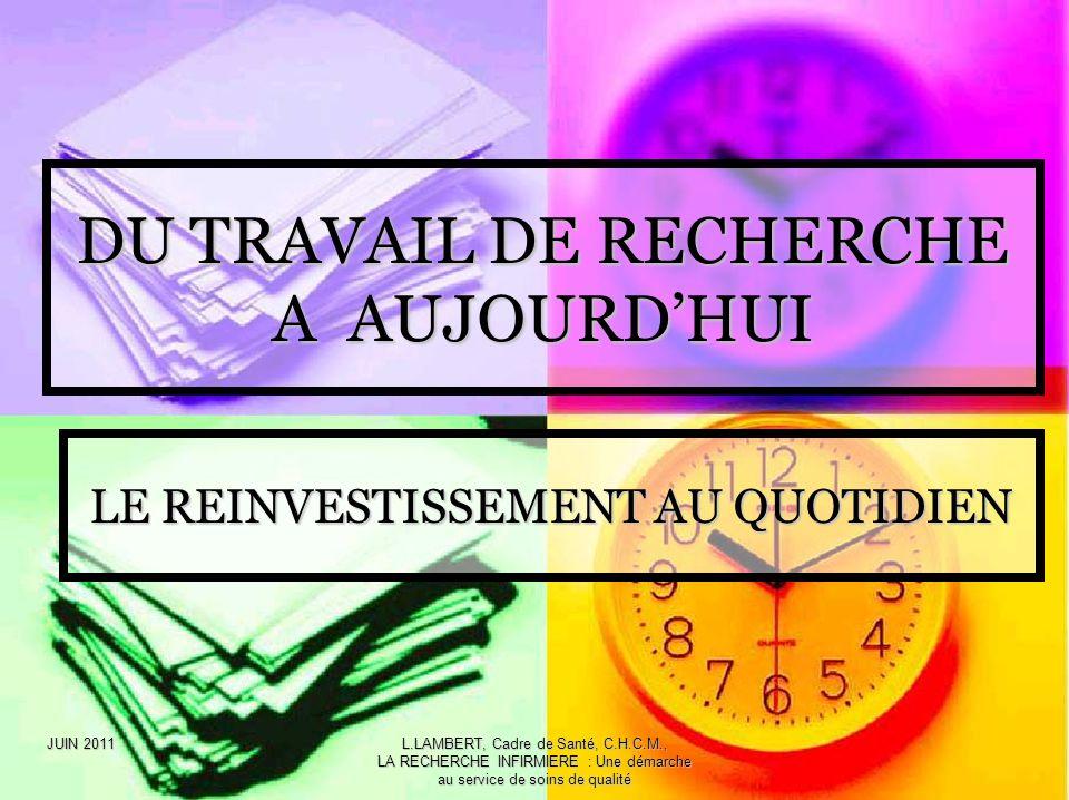 DU TRAVAIL DE RECHERCHE A AUJOURD'HUI