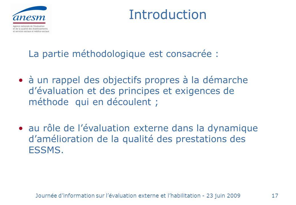 Introduction La partie méthodologique est consacrée :