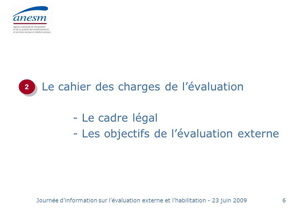 Le cahier des charges de l'évaluation - Le cadre légal