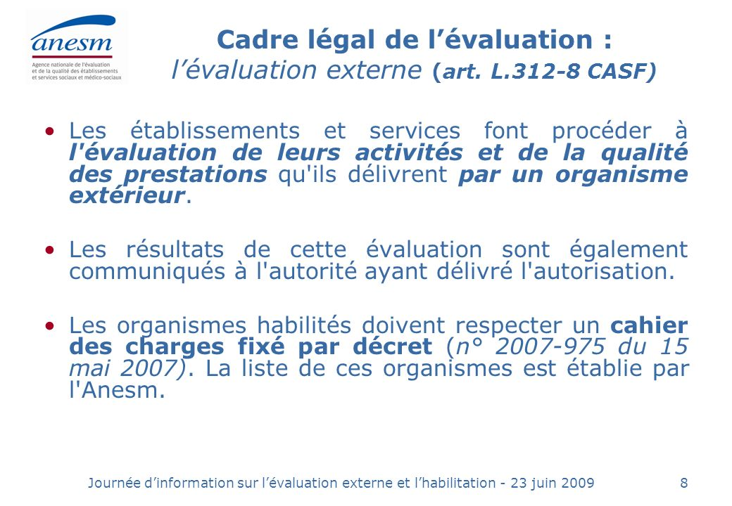 Cadre légal de l'évaluation : l'évaluation externe (art. L.312-8 CASF)