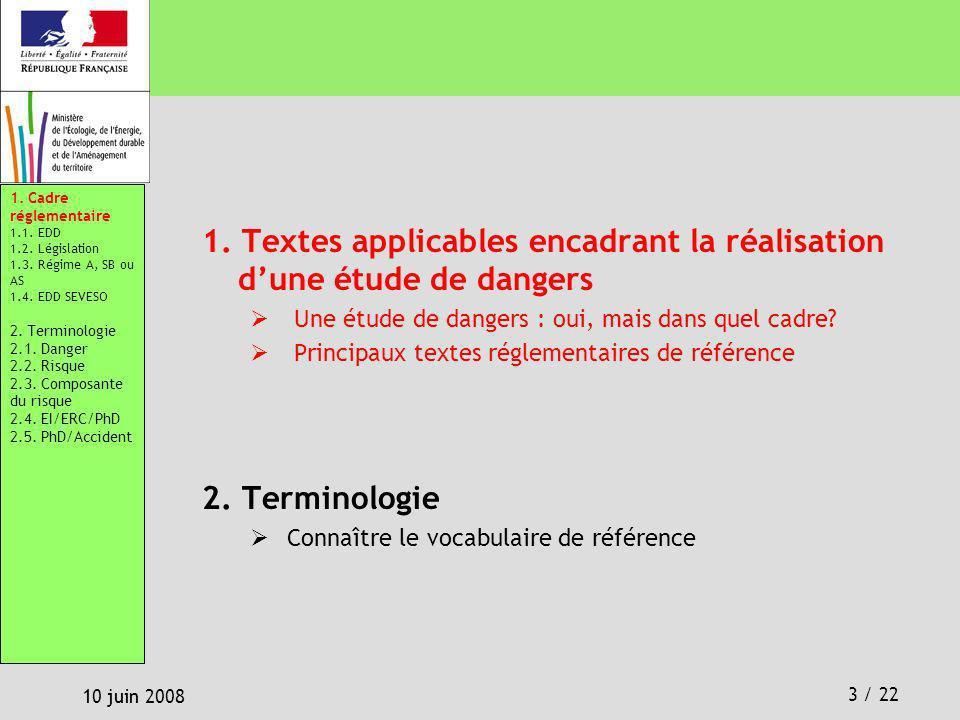 1. Textes applicables encadrant la réalisation d'une étude de dangers