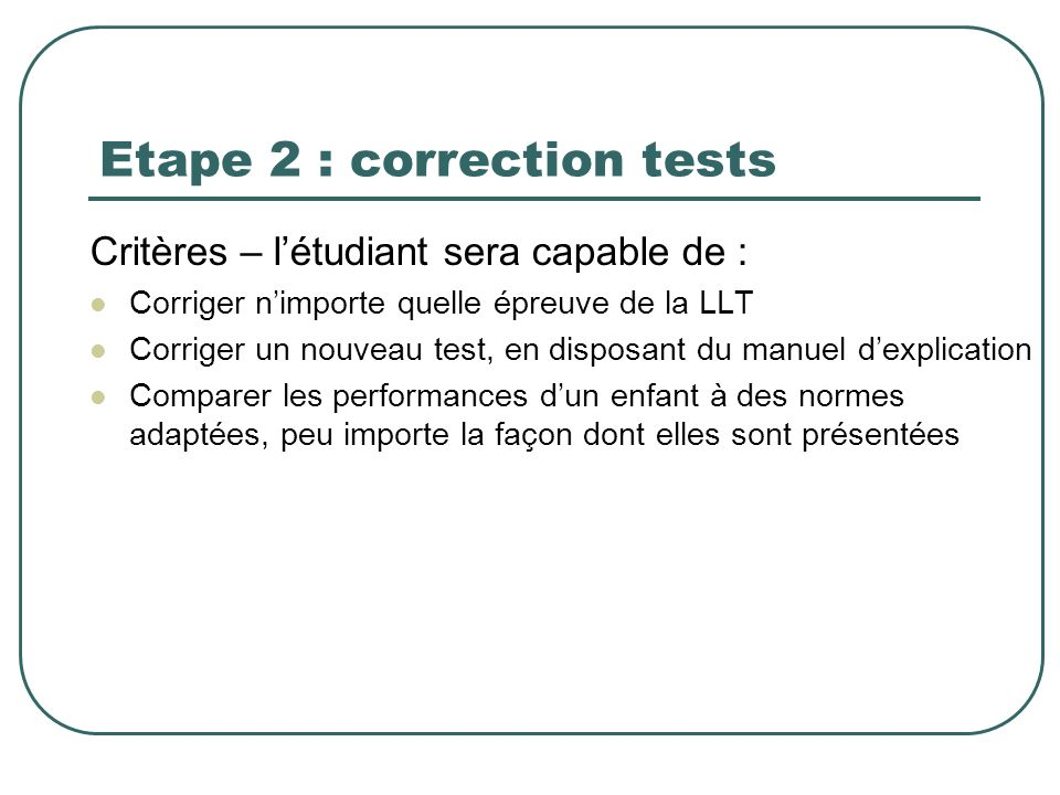 Etape 2 : correction tests