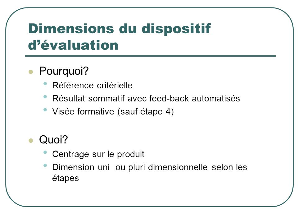 Dimensions du dispositif d'évaluation