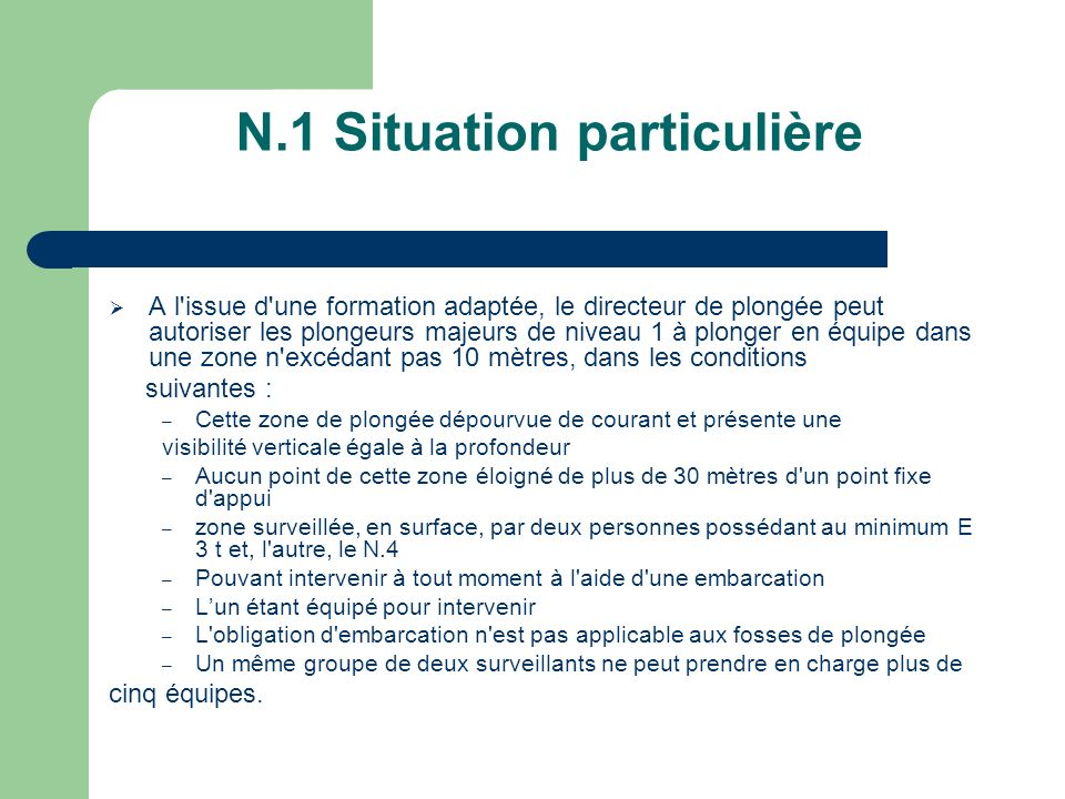 N.1 Situation particulière