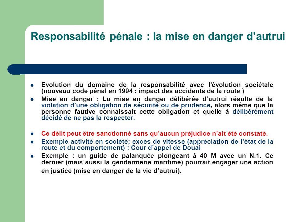 Responsabilité pénale : la mise en danger d'autrui