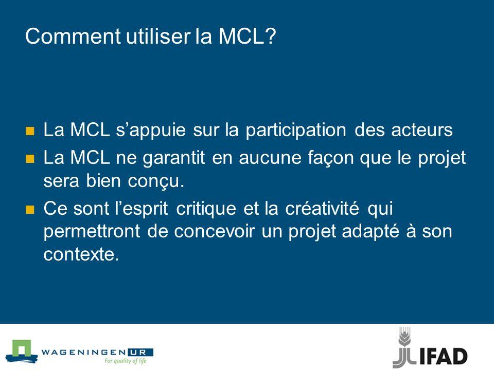 Comment utiliser la MCL