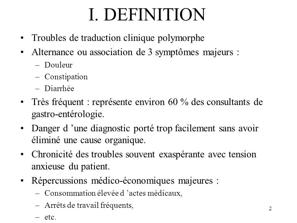 I. DEFINITION Troubles de traduction clinique polymorphe