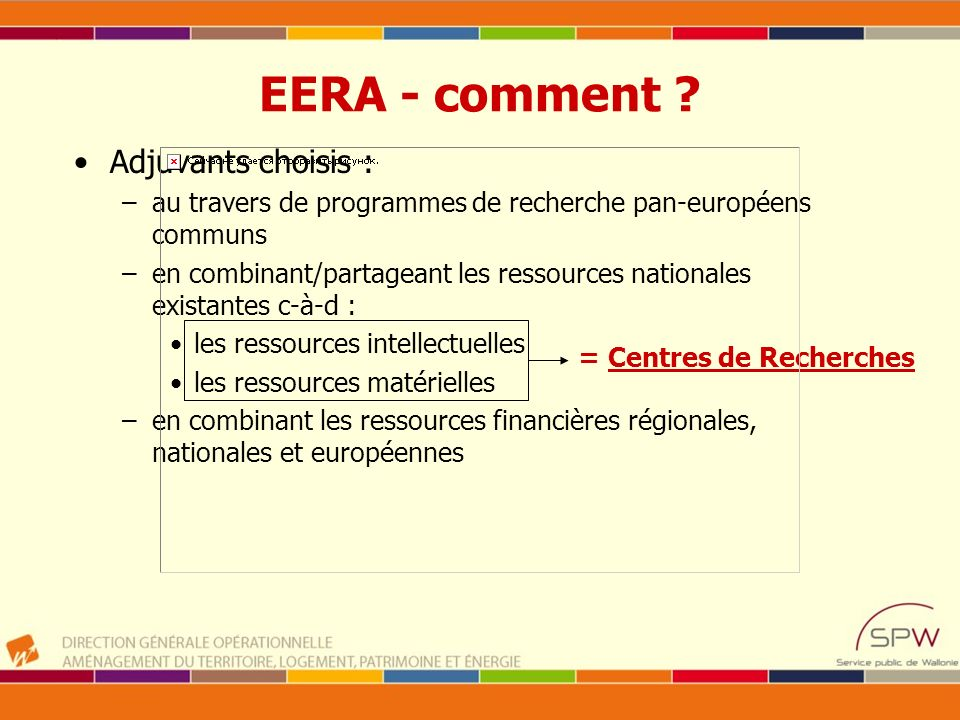 EERA - comment Adjuvants choisis :