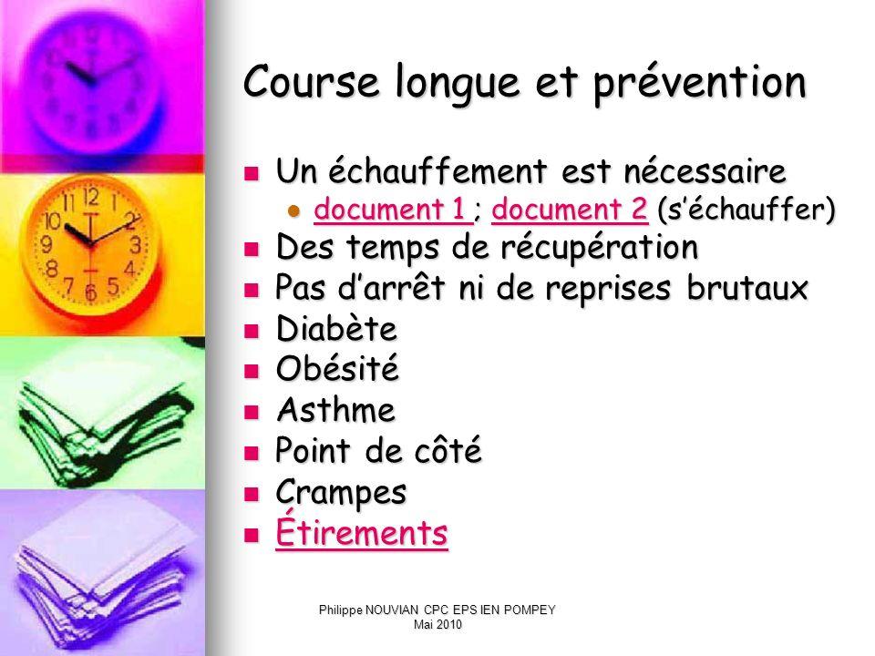 Course longue et prévention