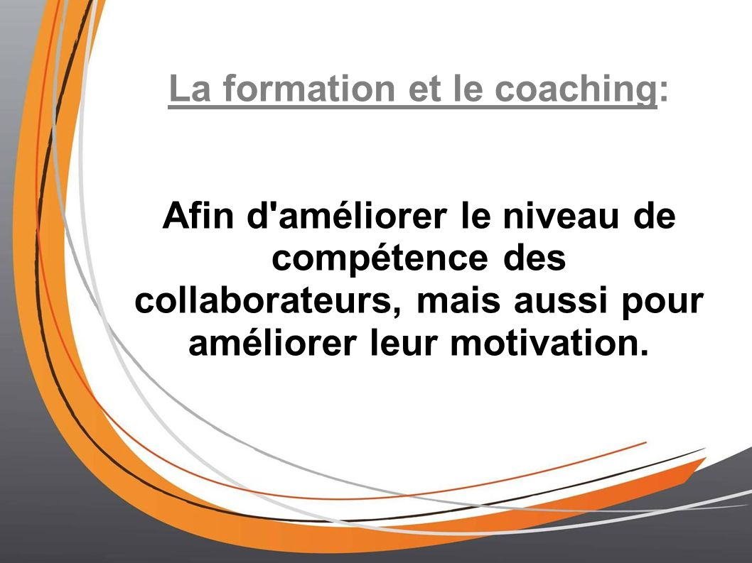 La formation et le coaching: