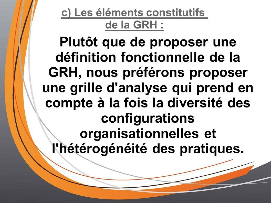 c) Les éléments constitutifs