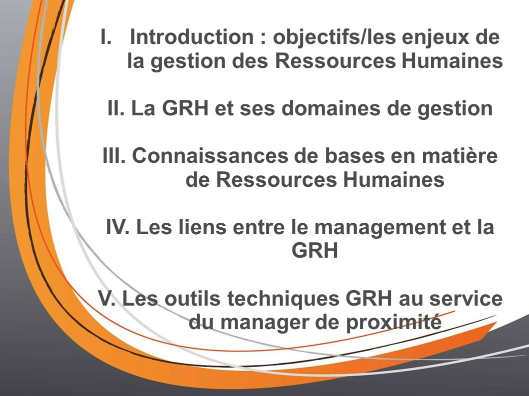 II. La GRH et ses domaines de gestion