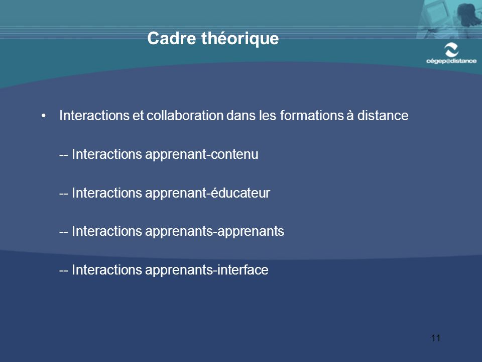 Cadre théorique Interactions et collaboration dans les formations à distance. -- Interactions apprenant-contenu.