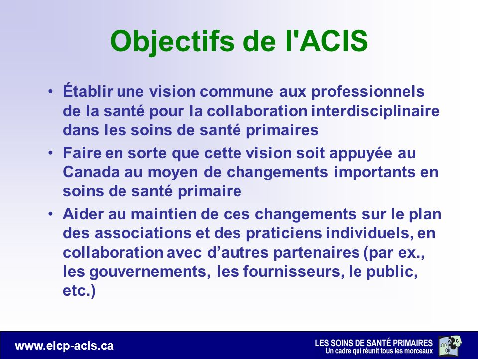 Objectifs de l ACIS