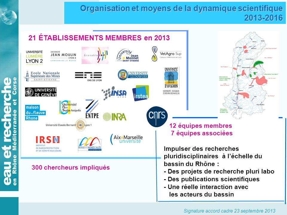 Organisation et moyens de la dynamique scientifique 2013-2016