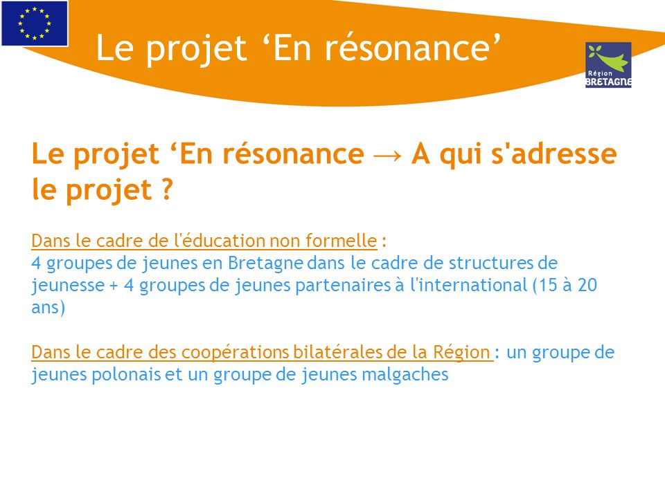 Le projet 'En résonance'