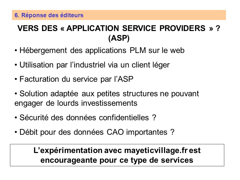 VERS DES « APPLICATION SERVICE PROVIDERS » (ASP)