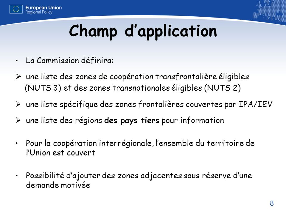 Champ d'application La Commission définira: