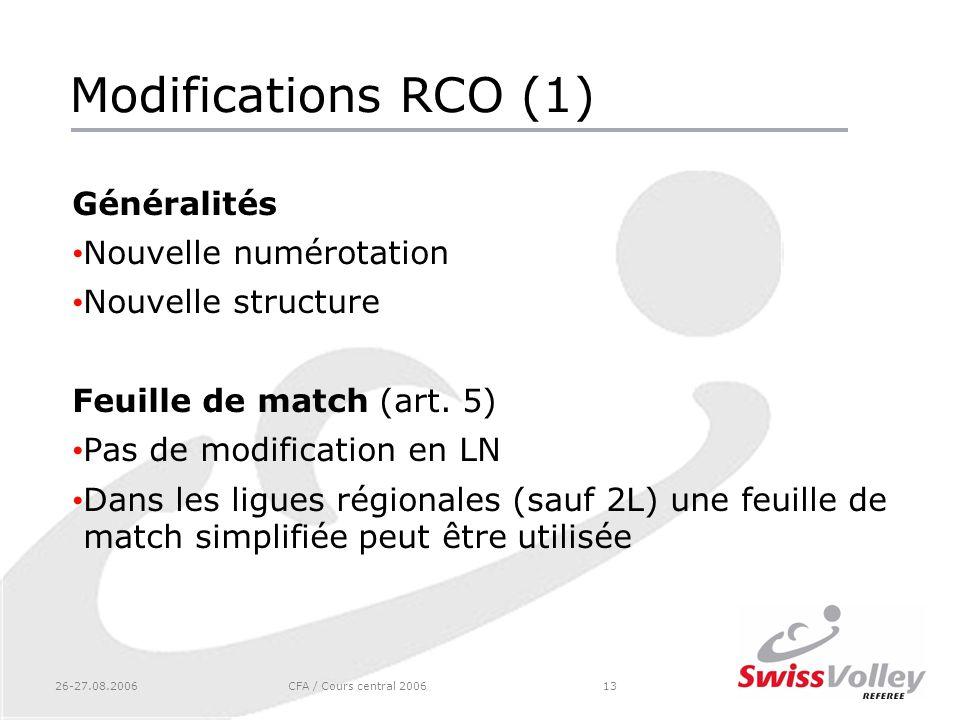 Modifications RCO (1) Généralités Nouvelle numérotation