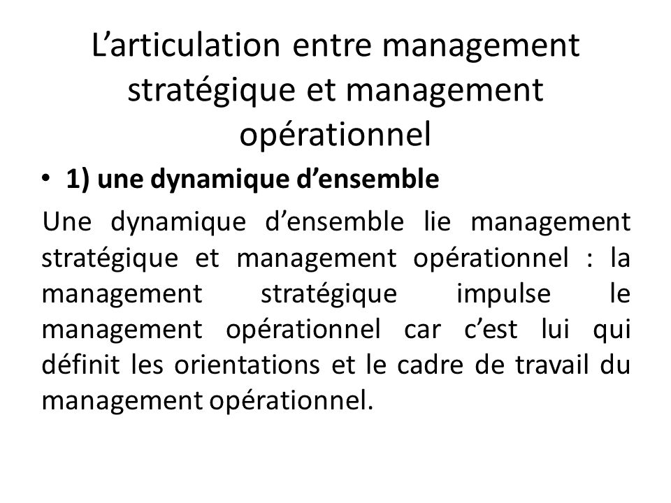 L'articulation entre management stratégique et management opérationnel