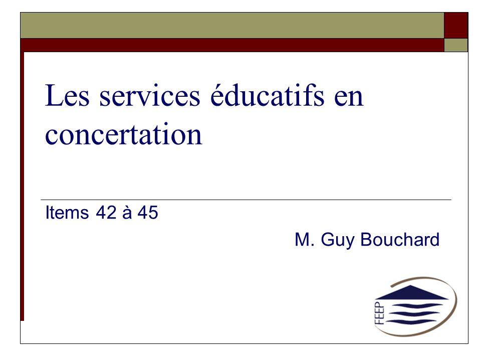 Les services éducatifs en concertation