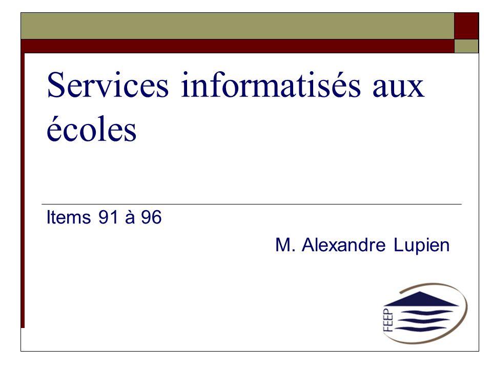 Services informatisés aux écoles