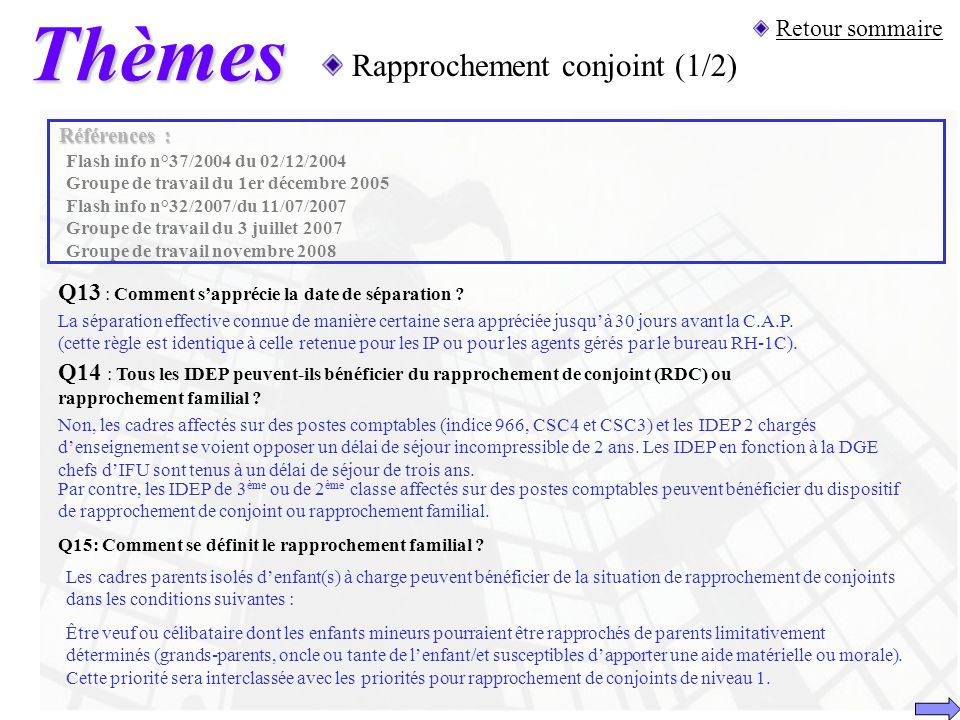 Thèmes Rapprochement conjoint (1/2) Retour sommaire
