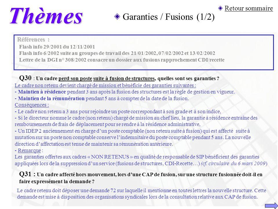 Thèmes Garanties / Fusions (1/2) Retour sommaire