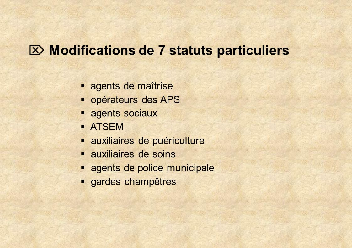  Modifications de 7 statuts particuliers