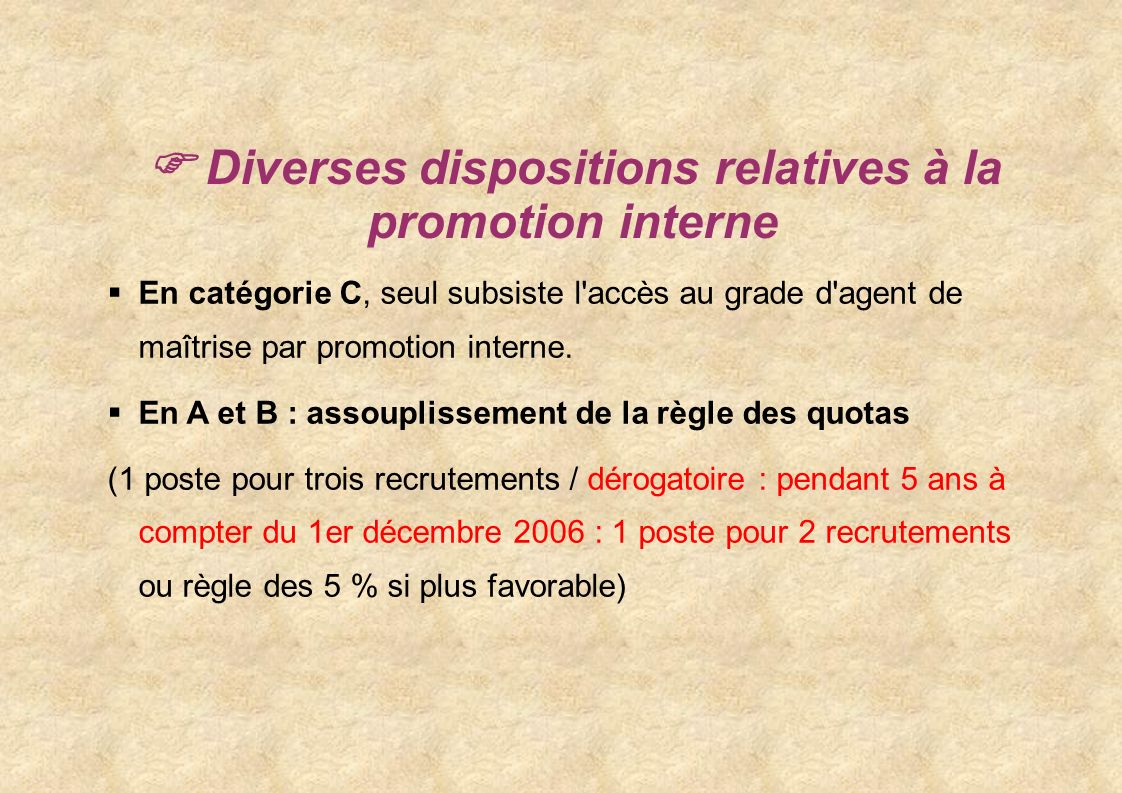  Diverses dispositions relatives à la promotion interne