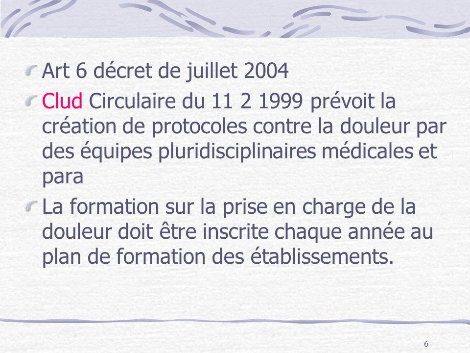Art 6 décret de juillet 2004