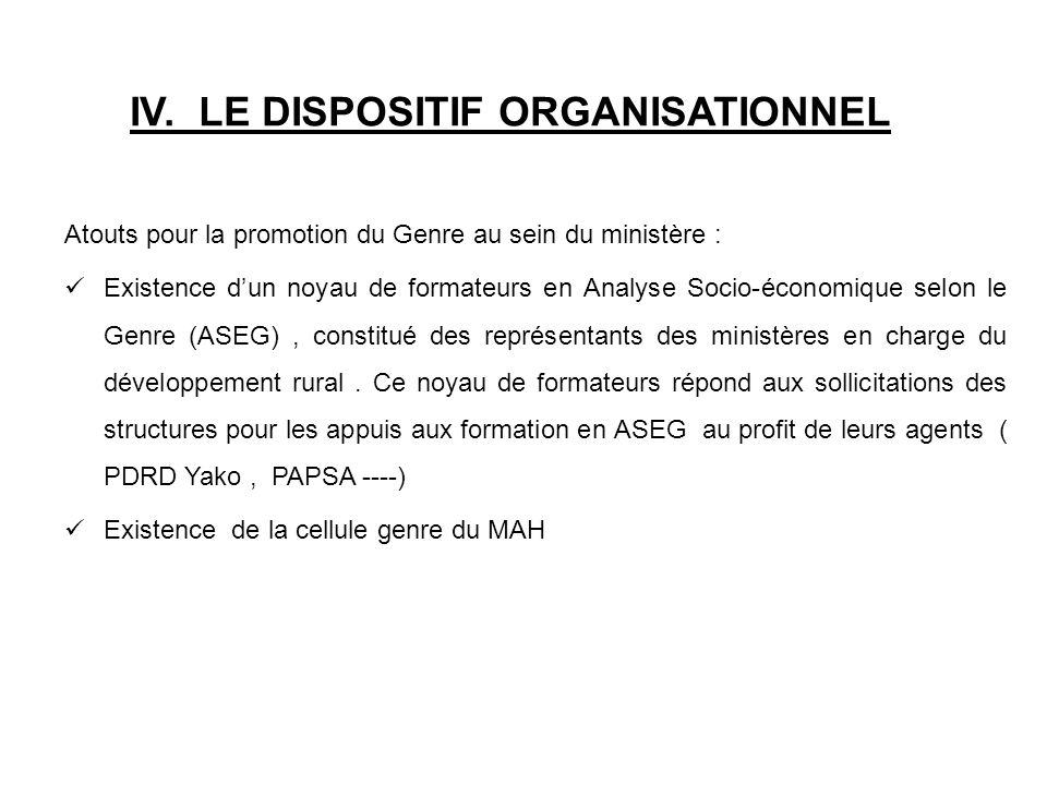 IV. LE DISPOSITIF ORGANISATIONNEL
