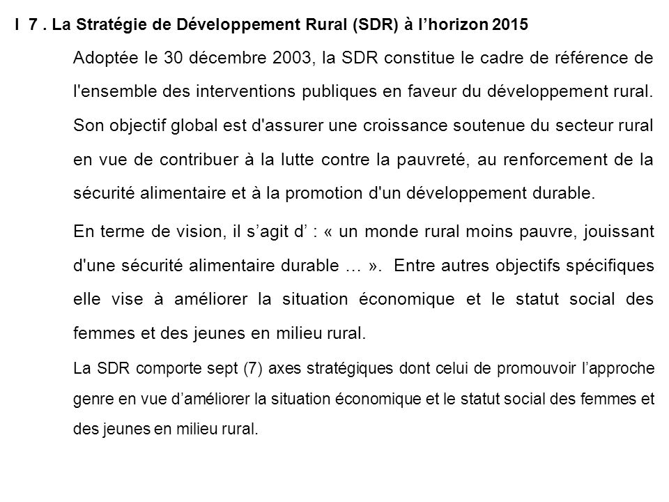 I 7 . La Stratégie de Développement Rural (SDR) à l'horizon 2015