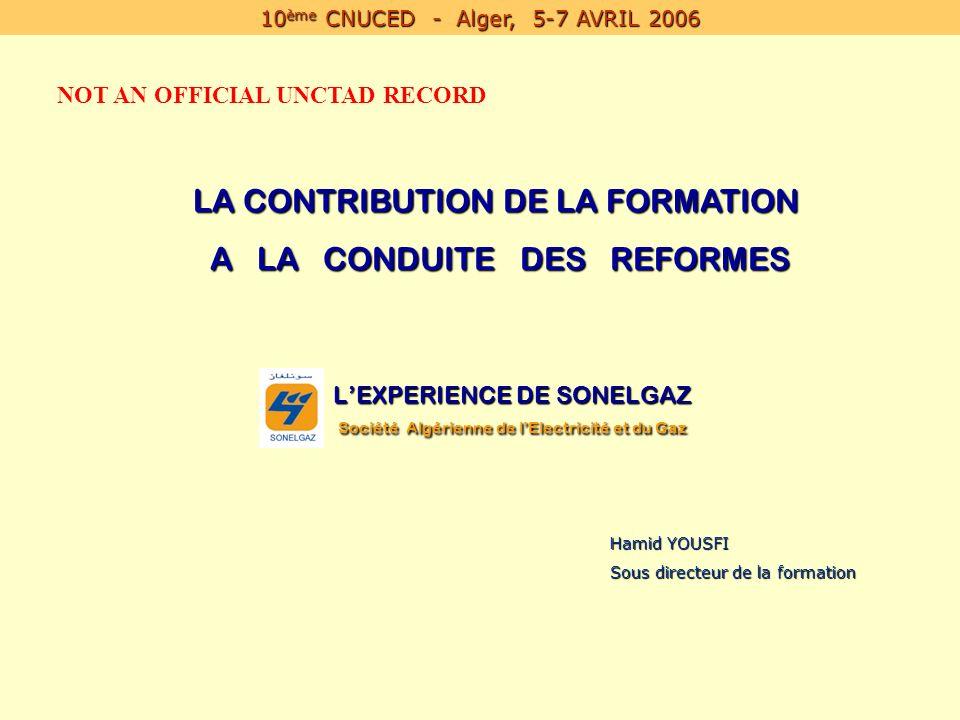 L'EXPERIENCE DE SONELGAZ Société Algérienne de l'Electricité et du Gaz