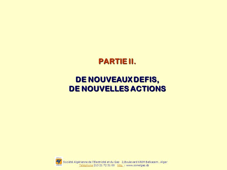 PARTIE II. DE NOUVEAUX DEFIS, DE NOUVELLES ACTIONS